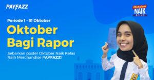 Bagi - bagi Rapor di Oktober Naik Kelas bersama PAYFAZZ