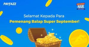 Selamat Kepada Para Pemenang Program Balap Super September!