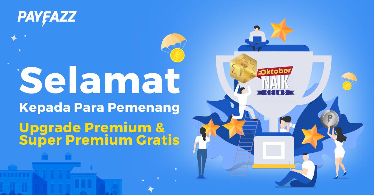 Daftar Pemenang Oktober Naik Kelas Premium dan Super Premium