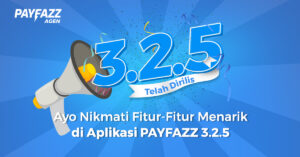 Buat 2019 Jadi Kaya Menjadi Nyata dengan PAYFAZZ Versi 3.2.5