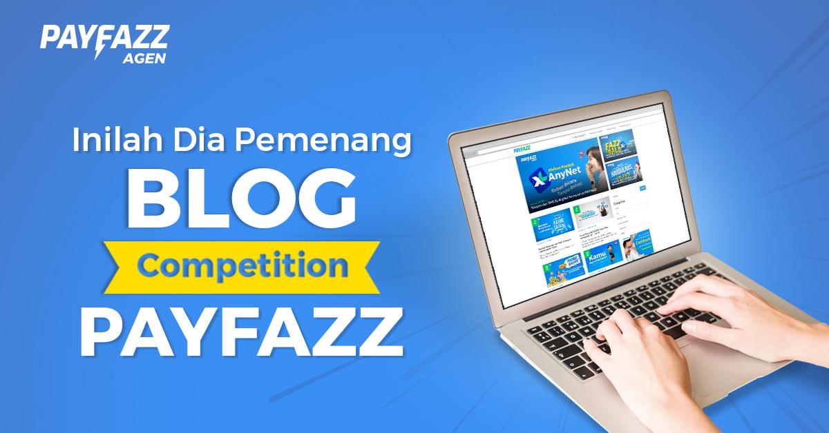 Daftar Pemenang Kompetisi Kompetisi Blog bersama PAYFAZZ