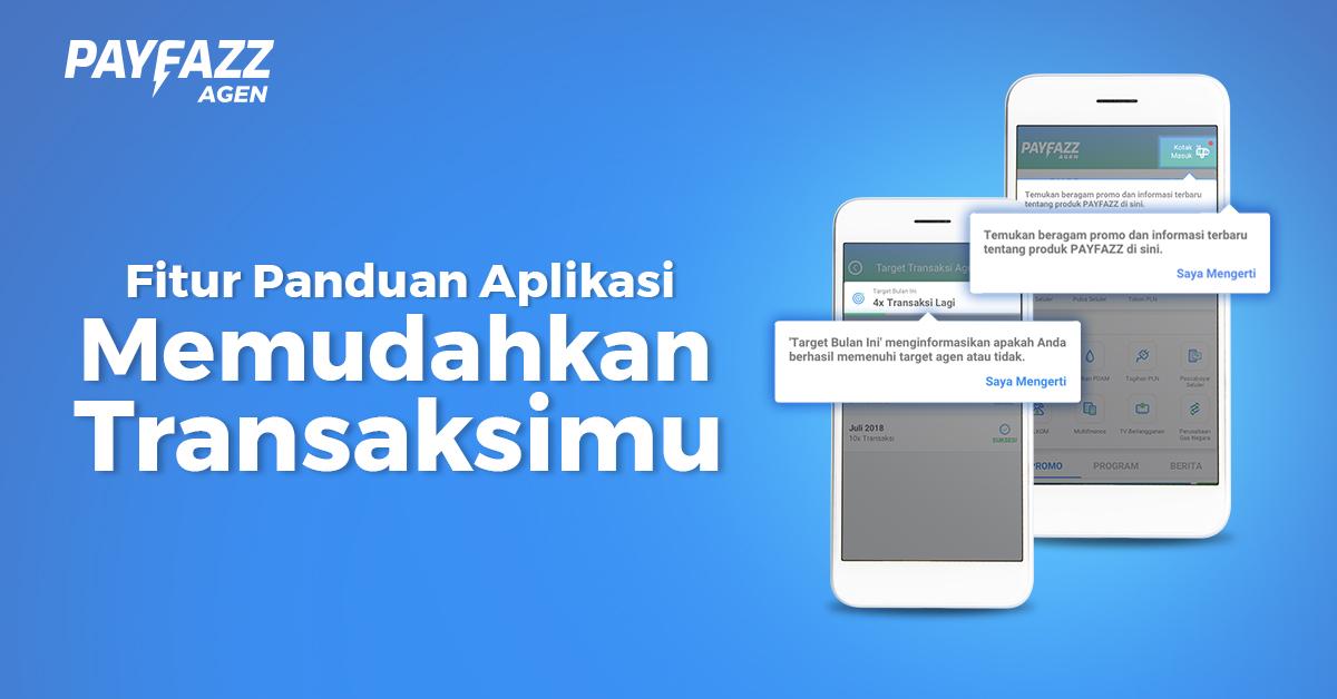 Panduan Aplikasi Memudahkan Kamu Mengenal Aplikasi PAYFAZZ Lebih Dekat!