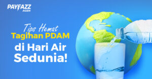 Hari Air Sedunia, Ini 5 Tips Hemat Tagihan PDAM!