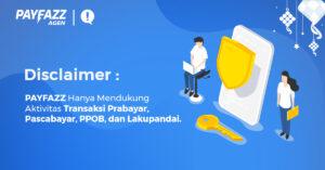 Disclaimer Aplikasi PAYFAZZ