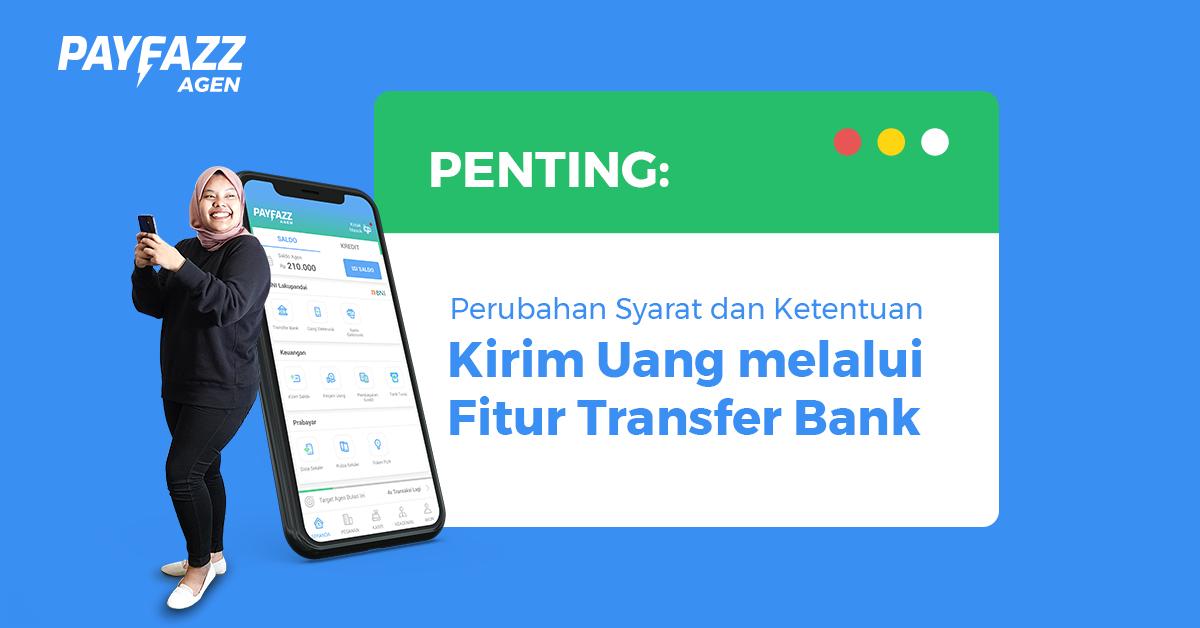 https://www.payfazz.com/blog/perubahan-sk-kirim-uang-via-fitur-transfer-bank