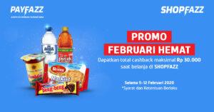 Promo Februari Hemat: Belanja Super Murah, Cashback Melimpah!