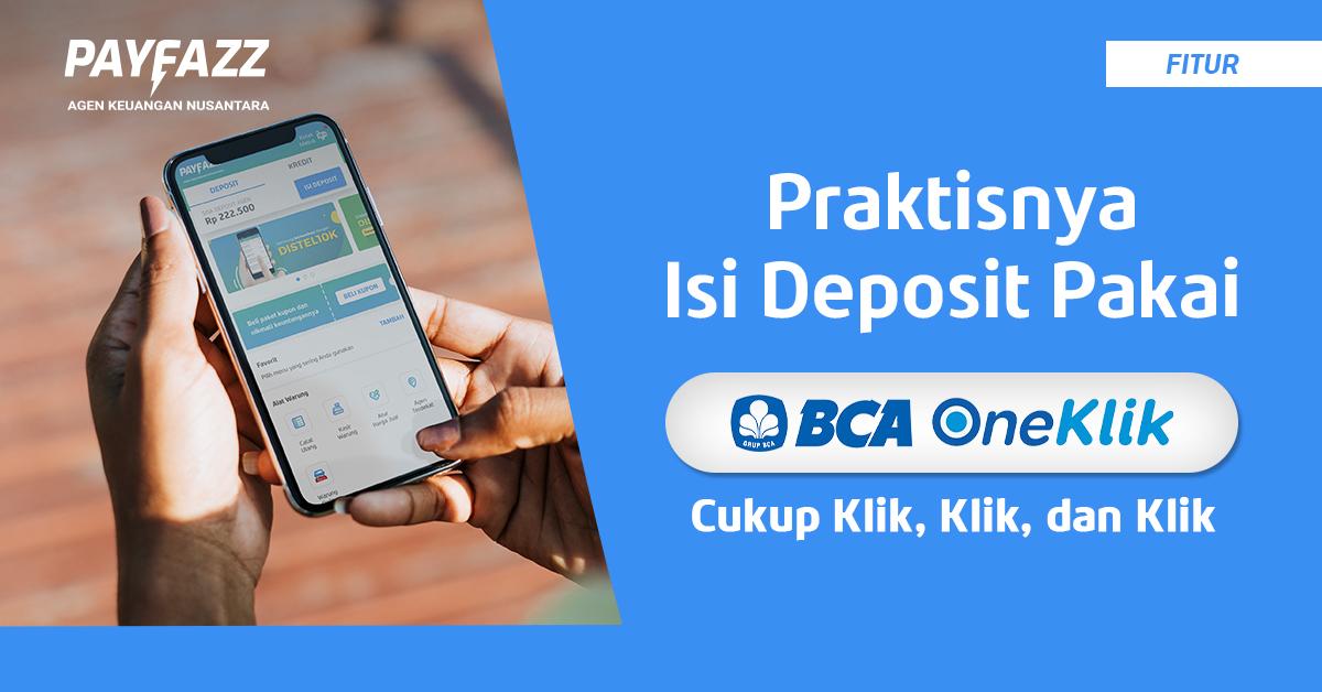 Isi Deposit Pakai BCA OneKlik Jadi Makin Cepat dan Mudah!