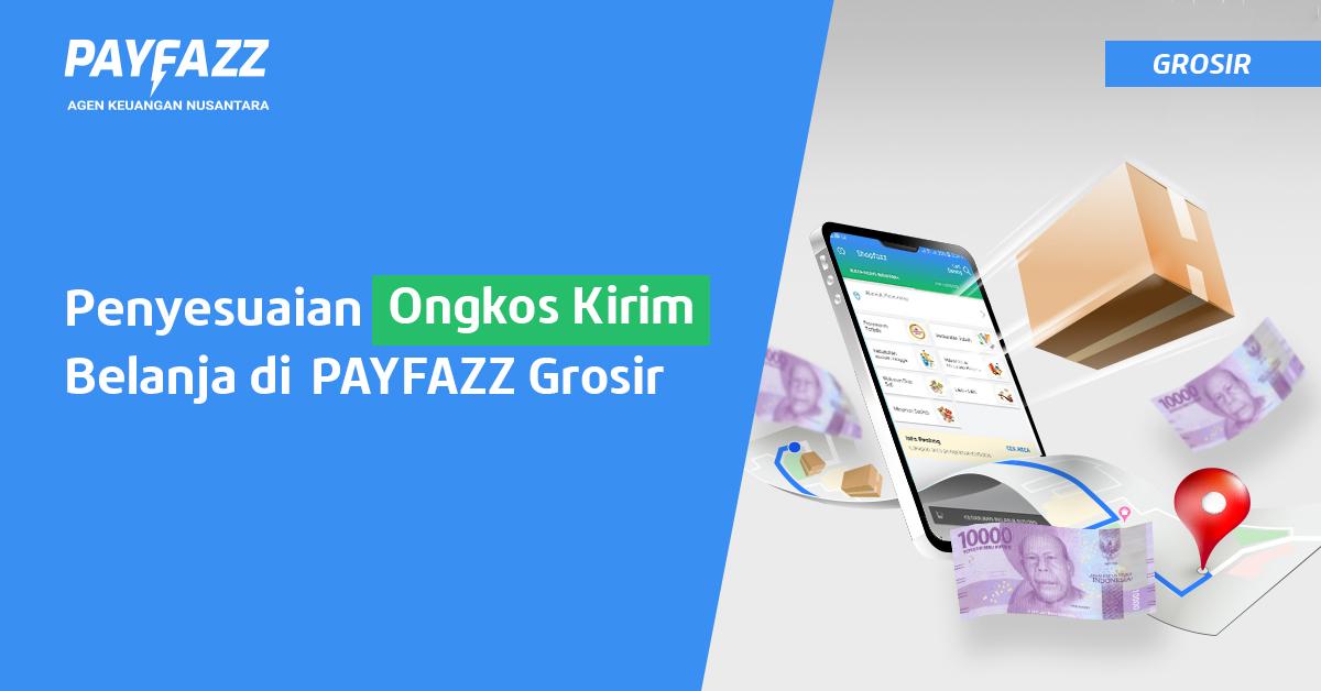 https://www.payfazz.com/blog/penyesuaian-ongkos-kirim-shopfazz
