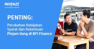 https://www.payfazz.com/blog/perubahan-kebijakan-sk-pinjam-uang-di-bfi-finance