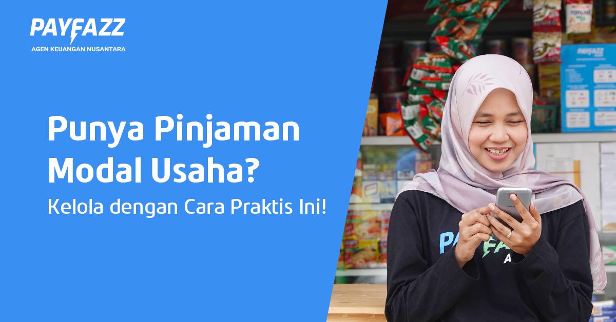 https://www.payfazz.com/blog/cara-praktis-kelola-pinjaman-modal-usaha