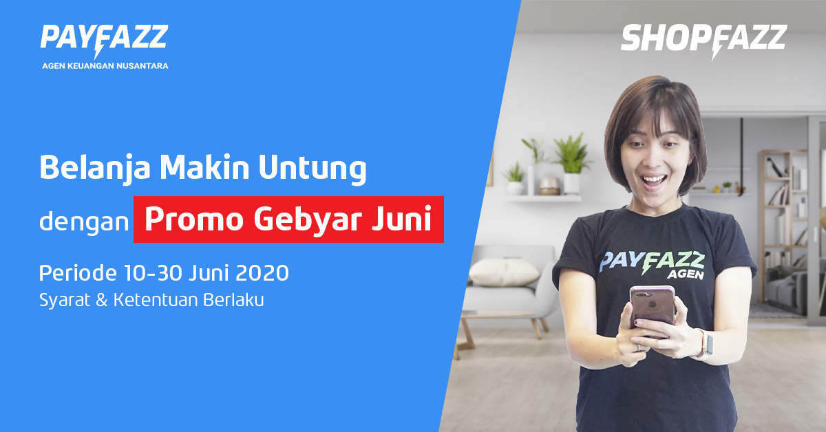 https://www.payfazz.com/blog/promo-gebyar-juni-shopfazz