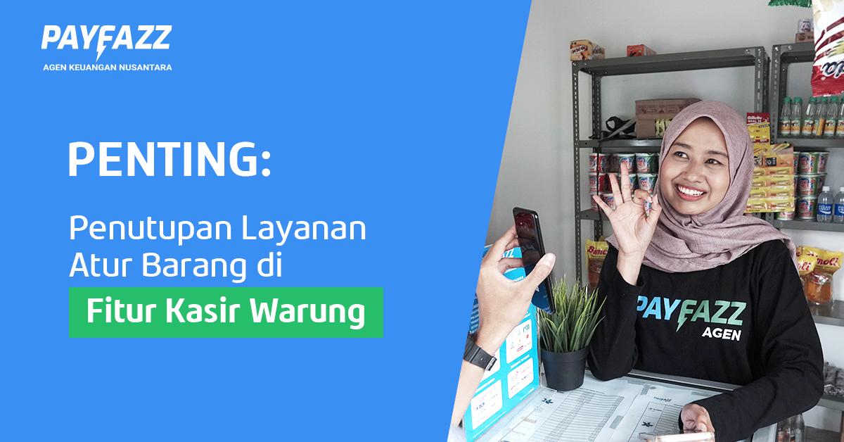 https://www.payfazz.com/blog/penutupan-atur-barang-kasir-warung