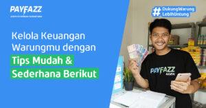 Mudah & Sederhana, Ini Tips Kelola Keuangan Warung Kamu!
