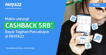 Promo Cashback Rp5.000 tiap Bayar Tagihan di PAYFAZZ Bikin Dobel Untung!