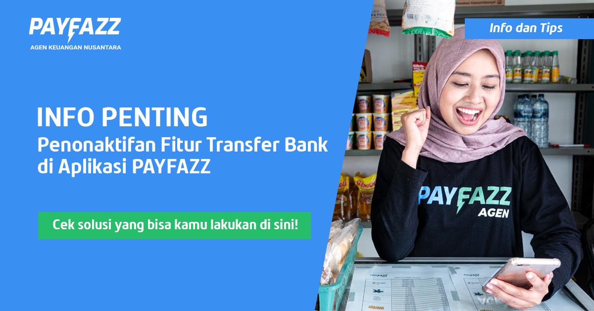 PENTING! Ada Penonaktifan Fitur Transfer Bank, Cek Solusinya di Sini!