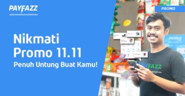 Promo 11.11 Hadir di PAYFAZZ dan Penuh Untung Banget!
