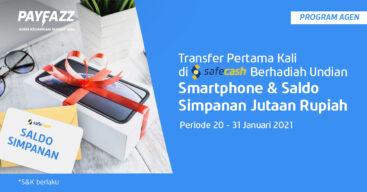 Transfer Pertama Kali di Safecash Berhadiah Undian Smartphone & Saldo Simpanan!
