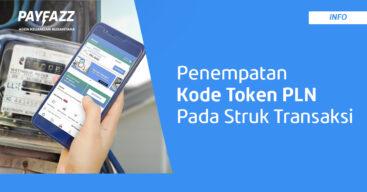 Info Penempatan Kode Token PLN pada Tampilan Struk Transaksi