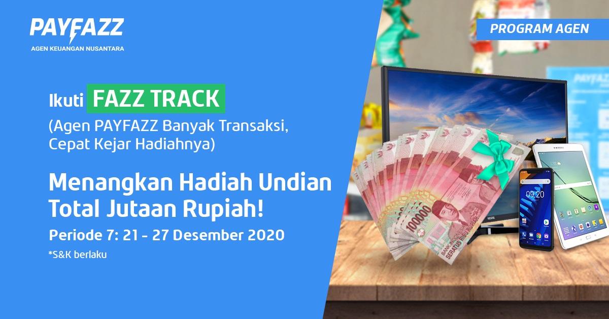 Menangkan Deposit PAYFAZZ Total Jutaan Rupiah di FAZZTRACK Periode 7!