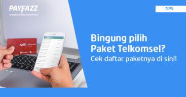 Ini Daftar Paket Telkomsel di PAYFAZZ yang Terbaru!