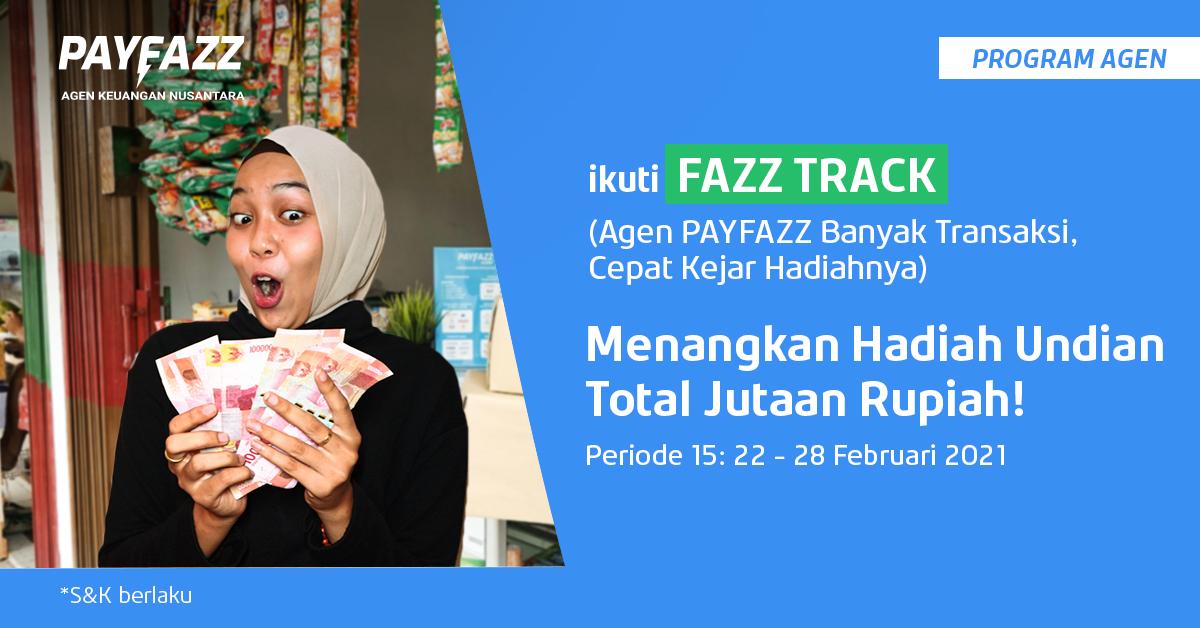 Raih Deposit PAYFAZZ Jutaan Rupiah di FAZZTRACK Periode 15!