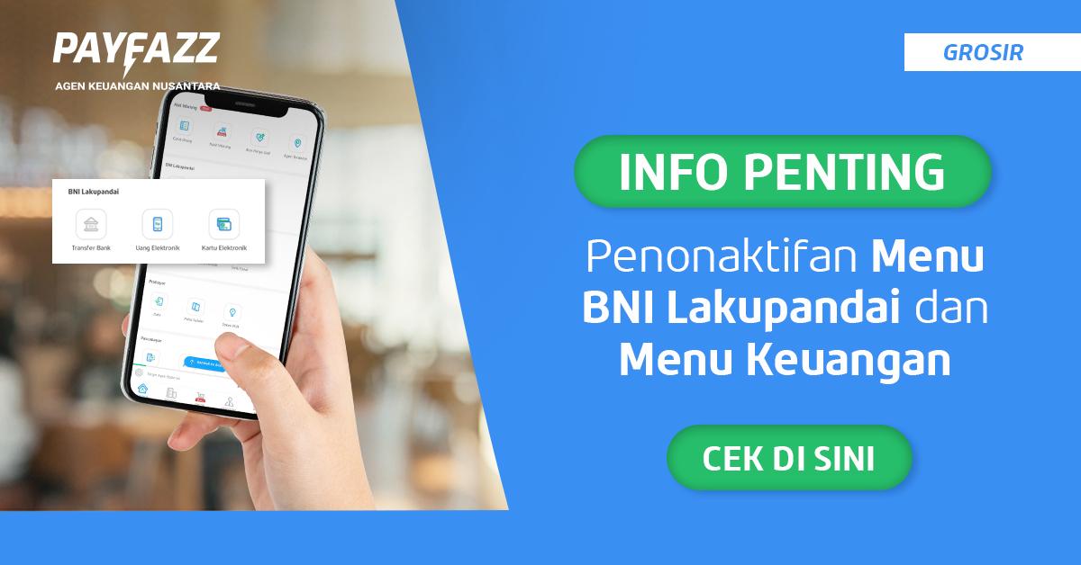PENTING! Info Penonaktifan Menu BNI Lakupandai dan Menu Keuangan