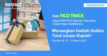 Transaksi PPOB Lagi di FAZZTRACK Periode 18 dan Raih Smartphone Kece!