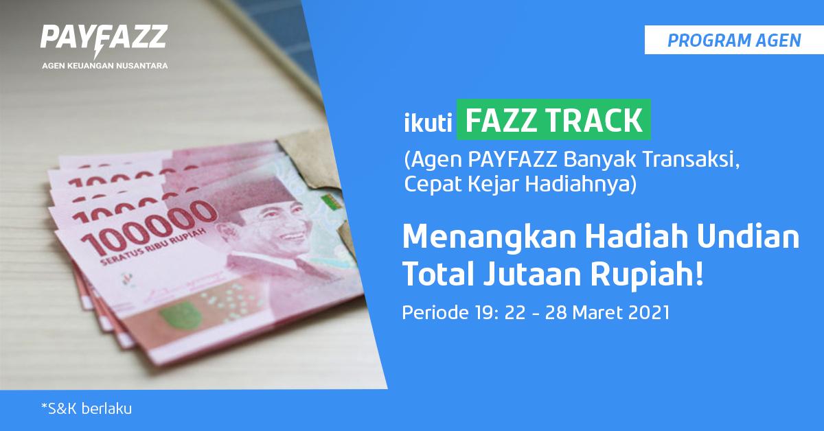 Menangkan Deposit Jutaan Rupiah di FAZZTRACK Periode 19!