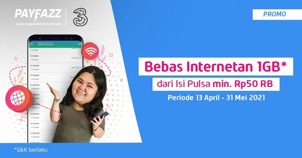 Promo Isi Pulsa Tri Bisa Nikmati Bebas Internetan 1GB
