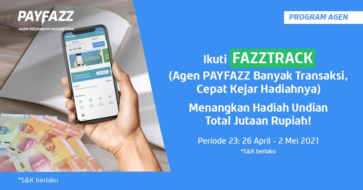 Ikuti FAZZTRACK Periode 23 Berhadiah Deposit Total 10 Juta Rupiah!
