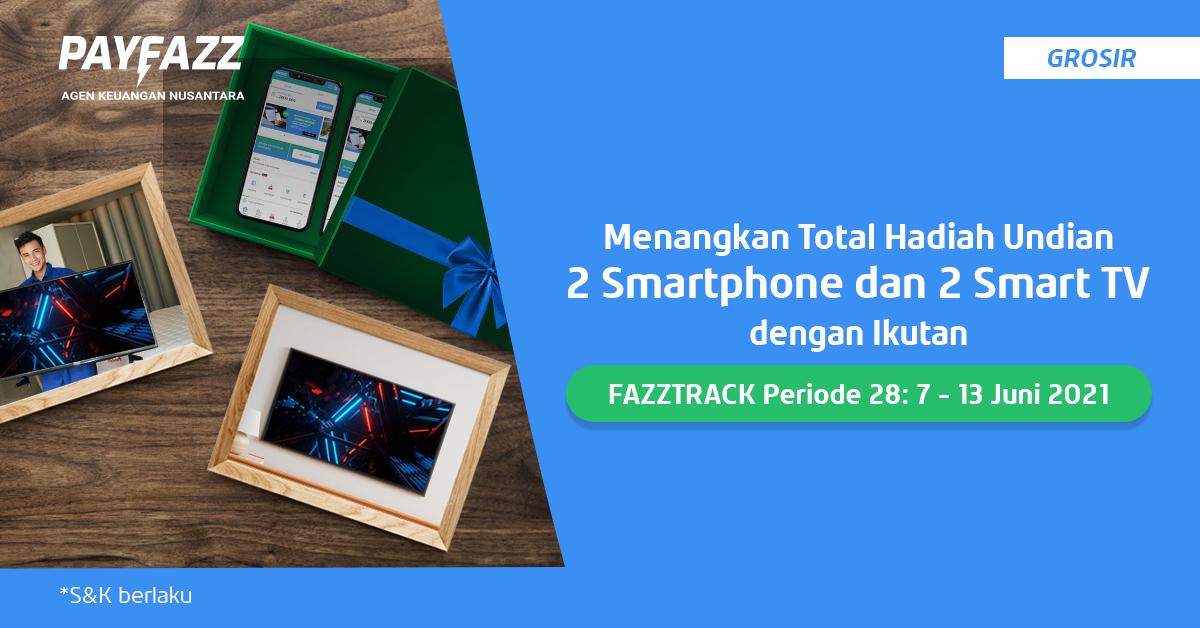 Menangkan Total 2 Smartphone & 2 Smart TV di FAZZTRACK Periode 28!
