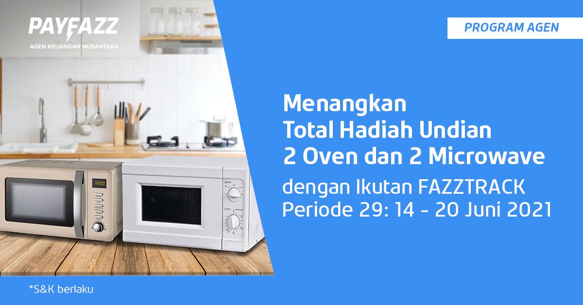FAZZTRACK Periode 29 Punya 2 Oven & 2 Microwave Buat Kamu!