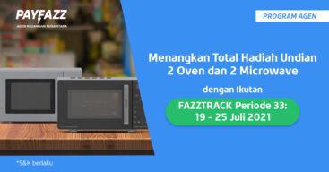 Menangkan Total 2 Oven & 2 Microwave di FAZZTRACK Periode 33!