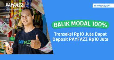 Balik Modal 100%! Transaksi Rp10 juta Dapat Deposit PAYFAZZ Rp10 juta