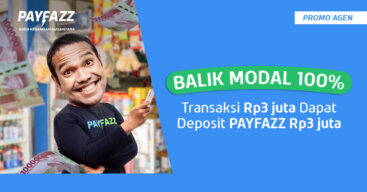 Balik Modal 100%! Transaksi Rp3 juta Dapat Deposit PAYFAZZ Rp3 juta