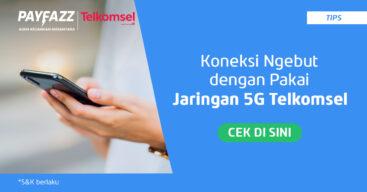 4 Cara Agar Bisa Menikmati 5G Telkomsel