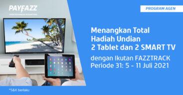 Menangkan 2 Tablet & 2 Smart TV di FAZZTRACK Periode 31!