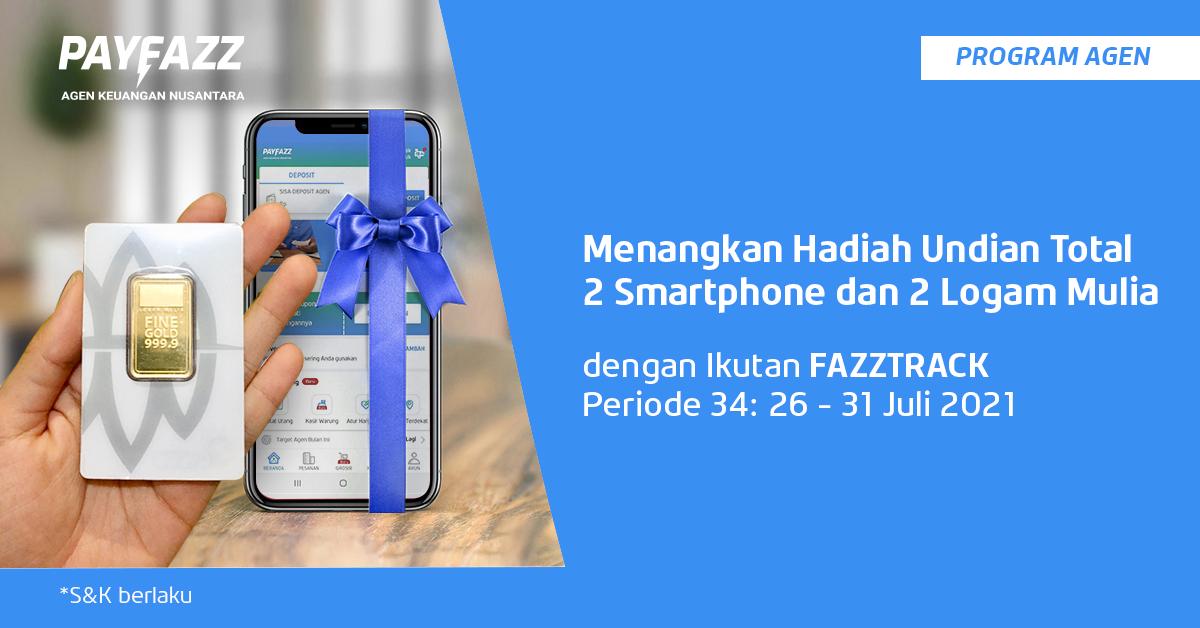 Menangkan Total 2 Smartphone & 2 Logam Mulia 3gr di FAZZTRACK Periode 34!