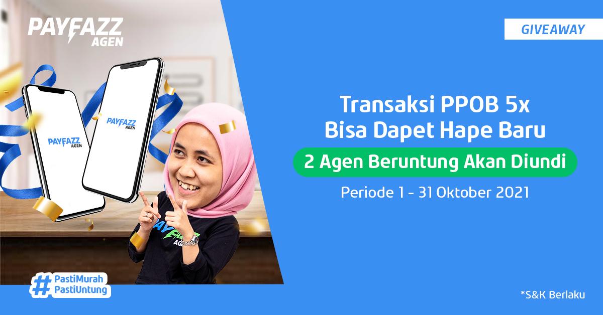 Giveaway PAYFAZZ Agen Berhadiah 2 Handphone, Cukup Transaksi 5x!