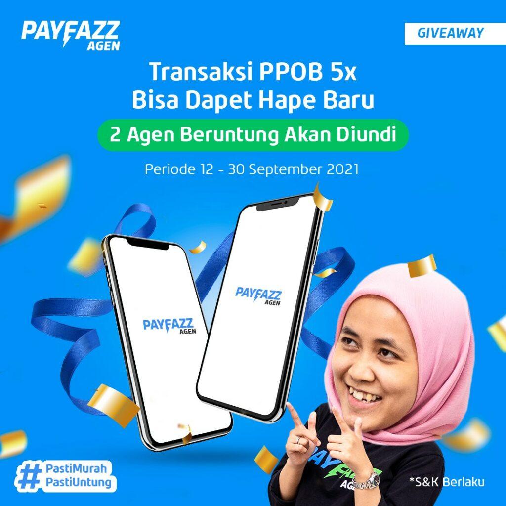 Giveaway PAYFAZZ Agen Berhadiah 2 Handphone, Cukup Transaksi 5x Aja!