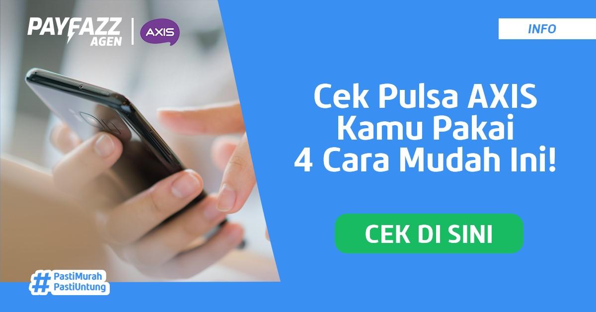 Cek Pulsa AXIS Terbaru, Ada yang Gak Pakai Kuota!