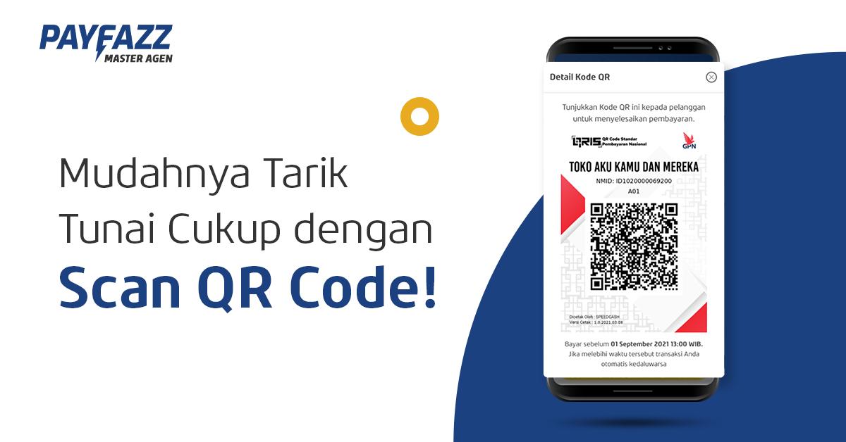 Kemudahan Tarik Tunai Cukup dengan Scan QR Code!