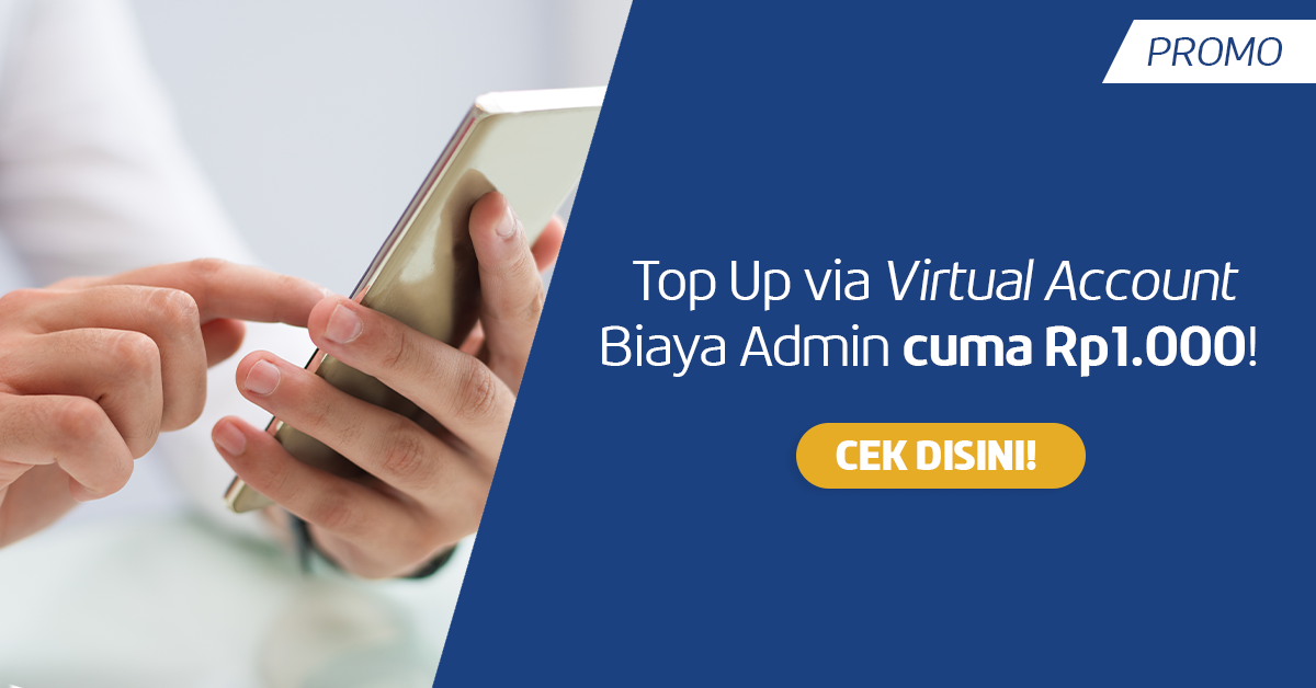 Turun Harga! Top Up via Virtual Account Biaya Admin hanya Rp1.000